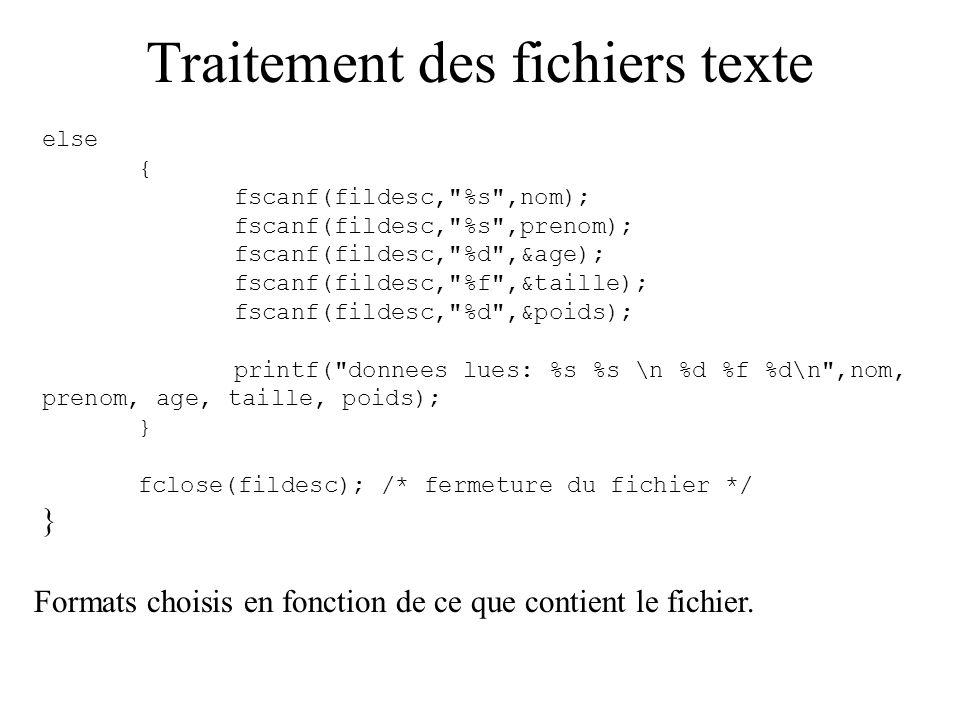 Traitement des fichiers texte else { fscanf(fildesc,