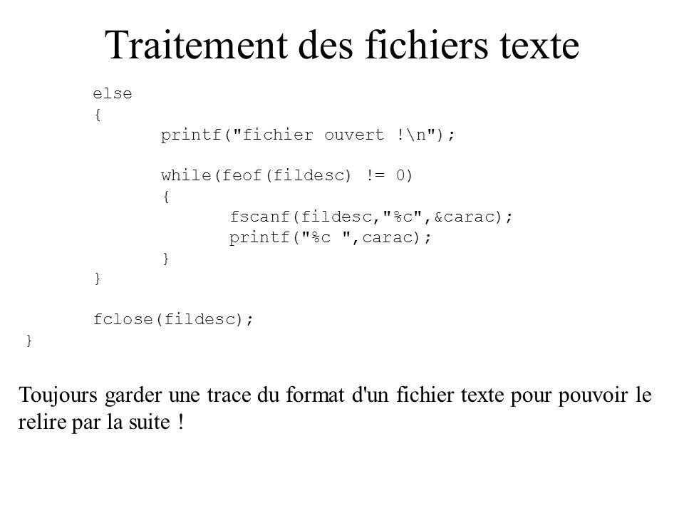 Traitement des fichiers texte else { printf(