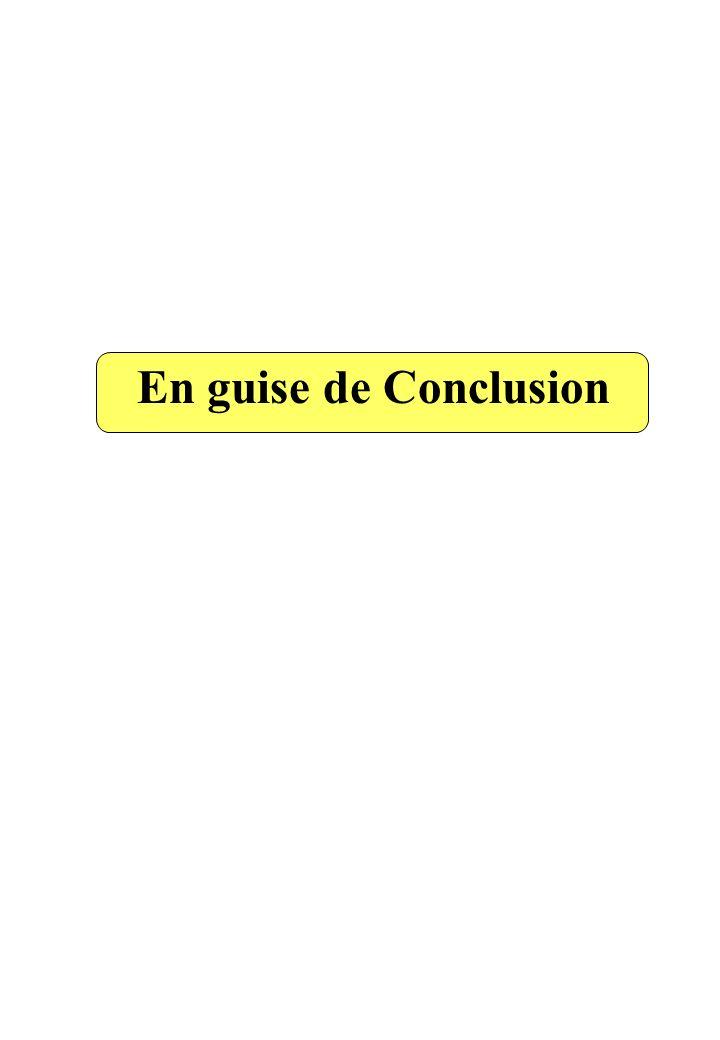 En guise de Conclusion