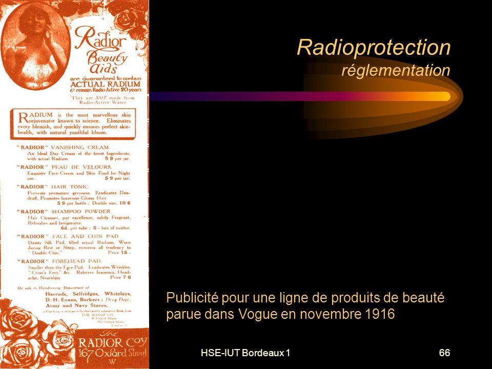 HSE-IUT Bordeaux 166 Radioprotection réglementation Publicité pour une ligne de produits de beauté parue dans Vogue en novembre 1916