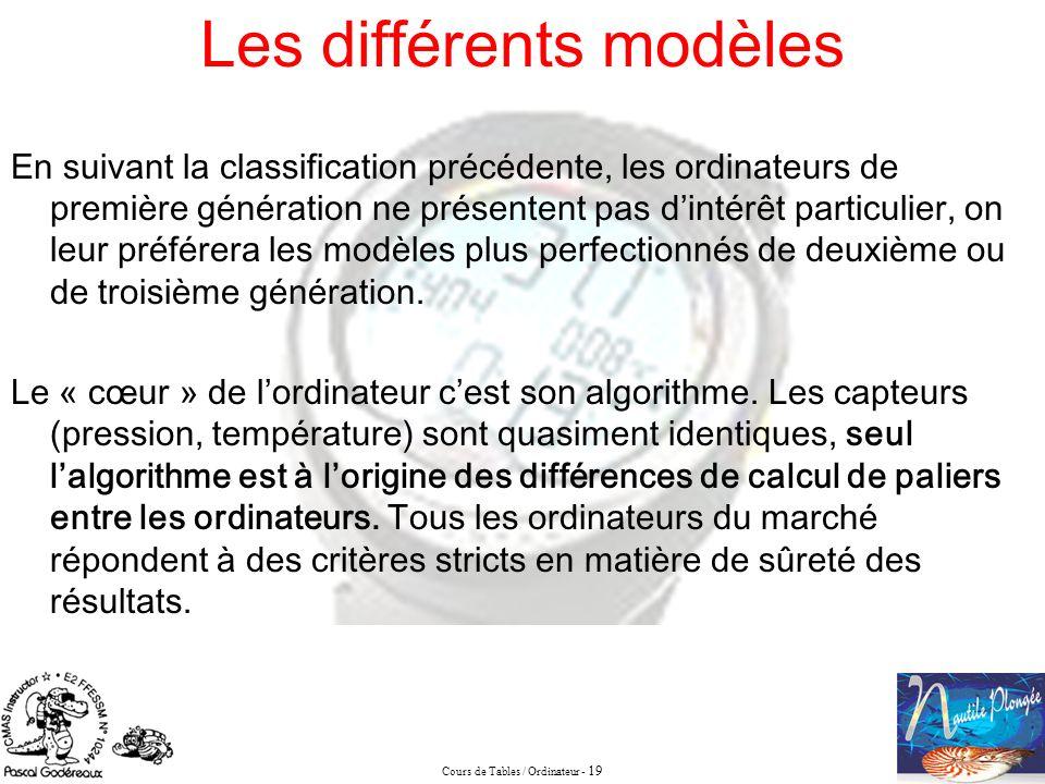 Cours de Tables / Ordinateur - 19 En suivant la classification précédente, les ordinateurs de première génération ne présentent pas dintérêt particuli