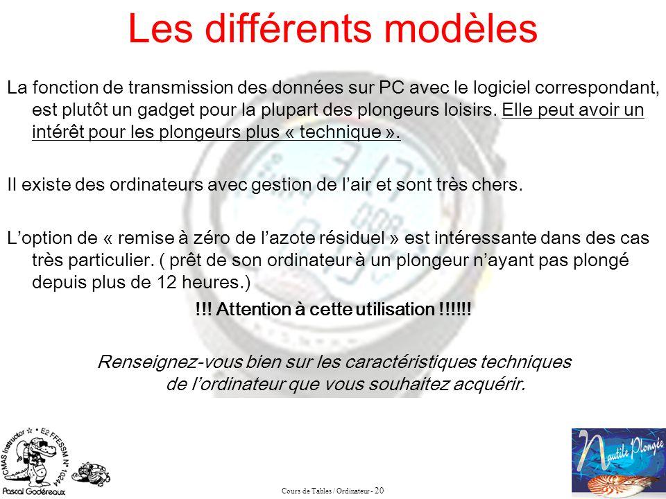 Cours de Tables / Ordinateur - 20 La fonction de transmission des données sur PC avec le logiciel correspondant, est plutôt un gadget pour la plupart