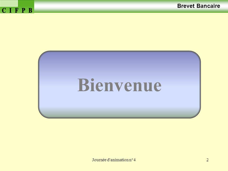 Journée d animation n°43 Brevet Bancaire Correction du travail préparatoire