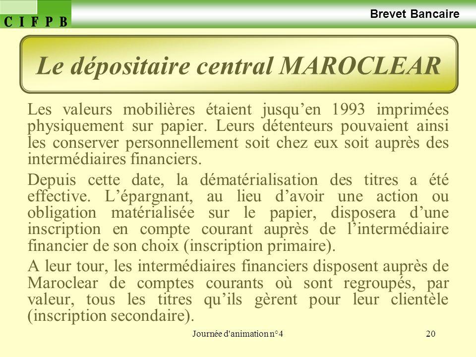 Journée d'animation n°420 Brevet Bancaire Les valeurs mobilières étaient jusquen 1993 imprimées physiquement sur papier. Leurs détenteurs pouvaient ai