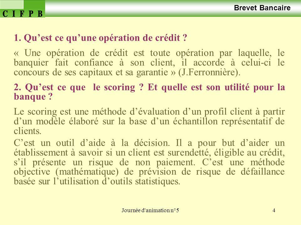 Journée d animation n°535 Cas n° 1 Brevet Bancaire Suite de la 4ème question : Taux : le taux reste à la seule appréciation du banquier qui jugera de la qualité de la relation.