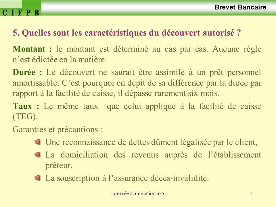 Journée d animation n°58 Brevet Bancaire 6.