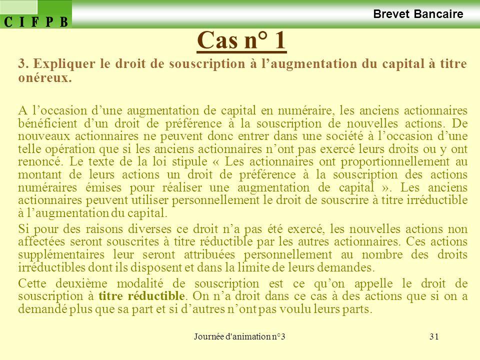 Journée d animation n°331 Cas n° 1 Brevet Bancaire 3.