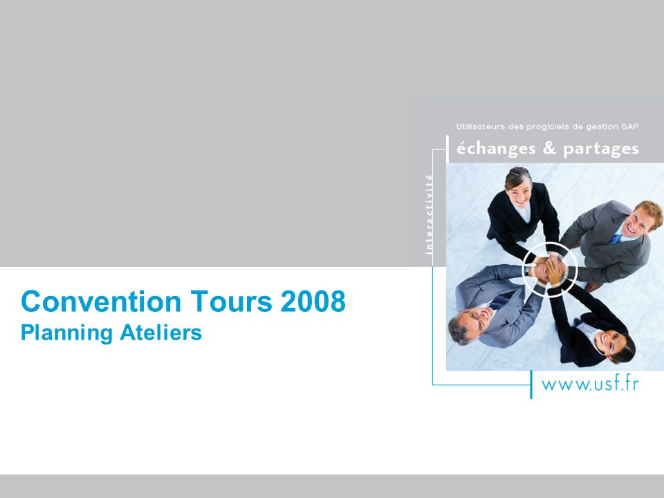 Titre du document Convention Tours 2008 Planning Ateliers