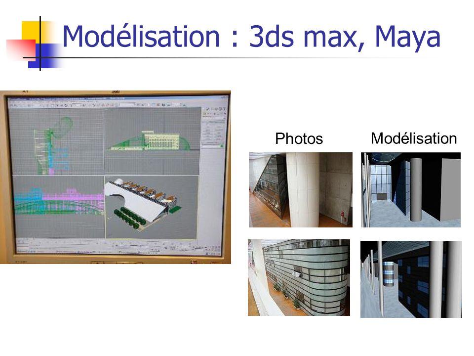 Modélisation : 3ds max, Maya Photos Modélisation