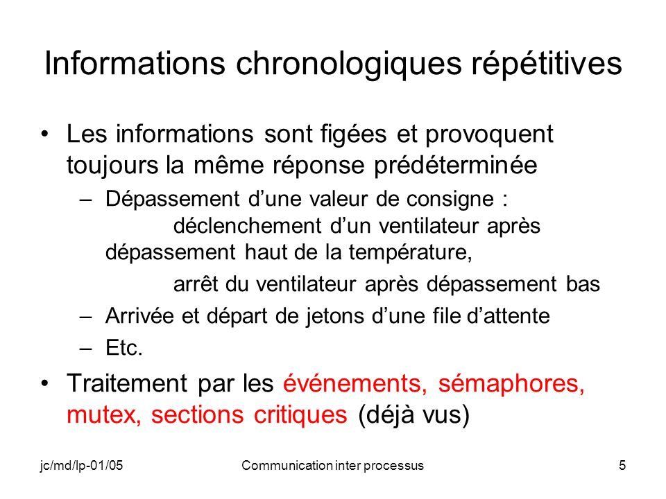 jc/md/lp-01/05Communication inter processus36 INTER_A (5) // Récupération de l adresse utilisable pour communiquer lpMappedMemAddress = MapViewOfFile( hFileMapping,FILE_MAP_WRITE,0,0,0); if(lpMappedMemAddress == NULL) { RETAILMSG(1,(TEXT( INTER_A: Pb adresse mémoire de communication\n ))); return ExitProcess(0); }
