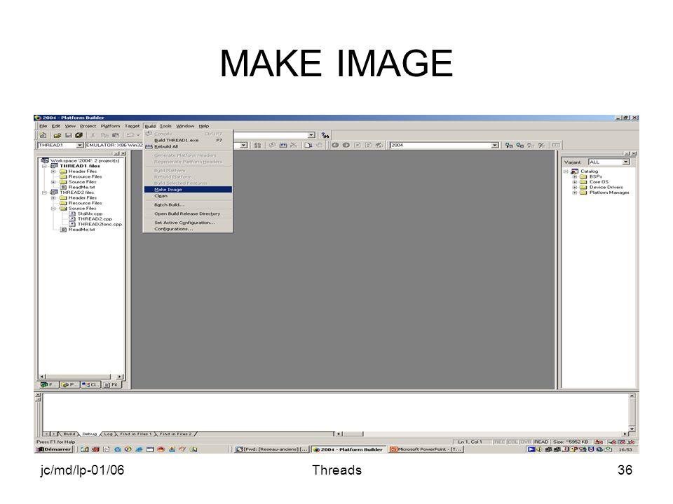 jc/md/lp-01/06Threads36 MAKE IMAGE