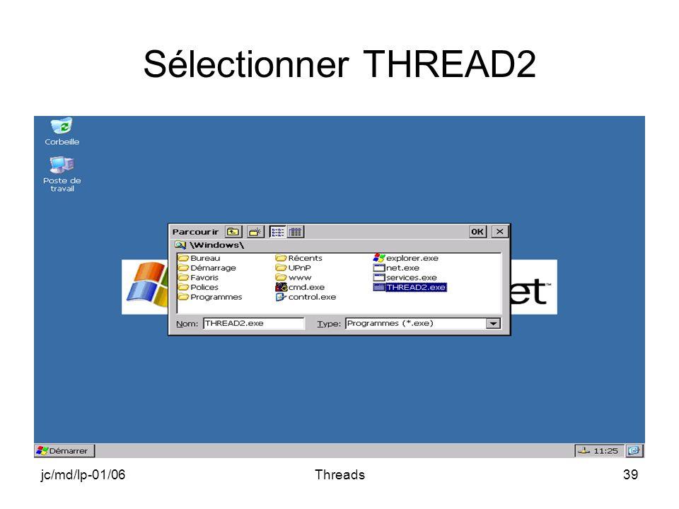 jc/md/lp-01/06Threads39 Sélectionner THREAD2