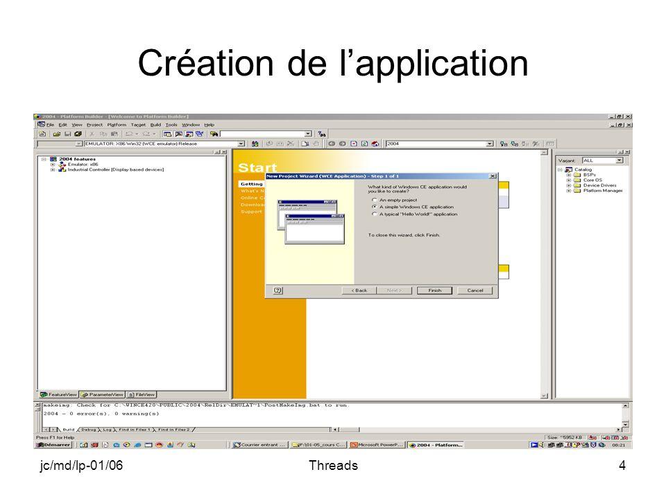 jc/md/lp-01/06Threads4 Création de lapplication