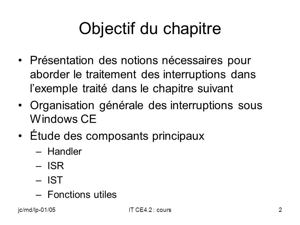 jc/md/lp-01/05IT CE4.2 : cours1 Traitement des interruptions Cours