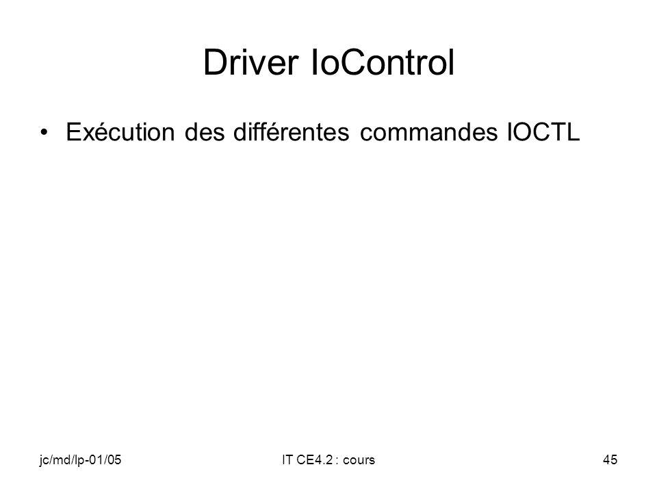 jc/md/lp-01/05IT CE4.2 : cours44 Driver Close Inhibition (Disable) des interruptions du périphérique