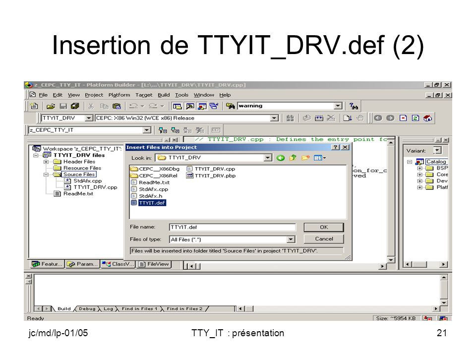 jc/md/lp-01/05TTY_IT : présentation21 Insertion de TTYIT_DRV.def (2)
