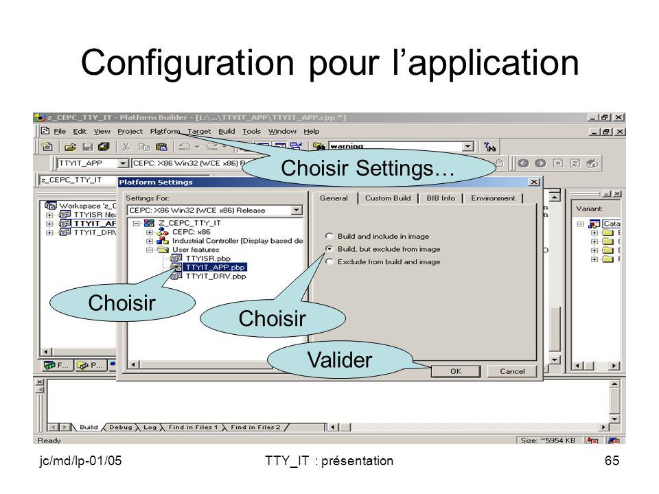 jc/md/lp-01/05TTY_IT : présentation65 Configuration pour lapplication Choisir Valider Choisir Settings…