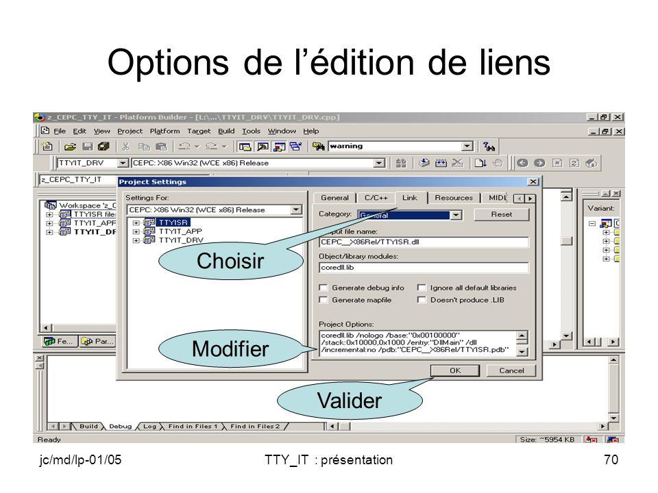jc/md/lp-01/05TTY_IT : présentation70 Options de lédition de liens Modifier Choisir Valider