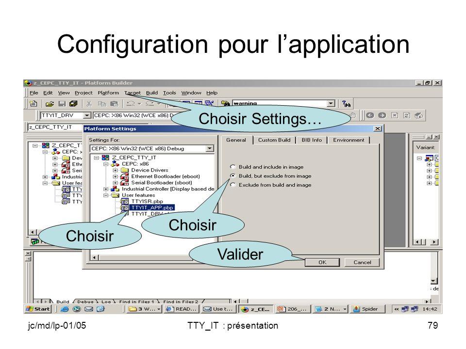 jc/md/lp-01/05TTY_IT : présentation79 Configuration pour lapplication Choisir Valider Choisir Settings…