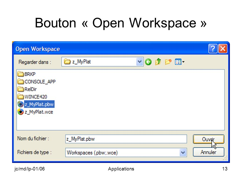 jc/md/lp-01/06Applications13 Bouton « Open Workspace »