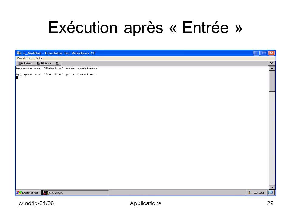 jc/md/lp-01/06Applications29 Exécution après « Entrée »