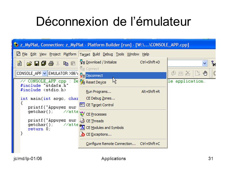 jc/md/lp-01/06Applications31 Déconnexion de lémulateur