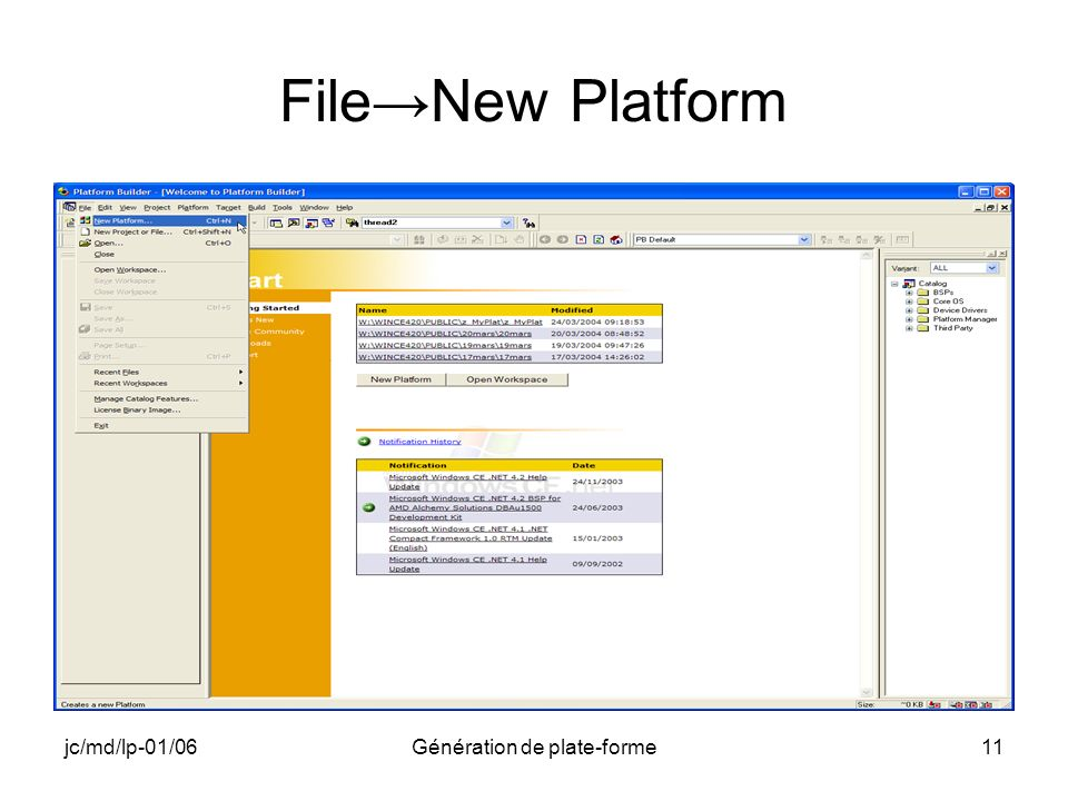 jc/md/lp-01/06Génération de plate-forme11 FileNew Platform
