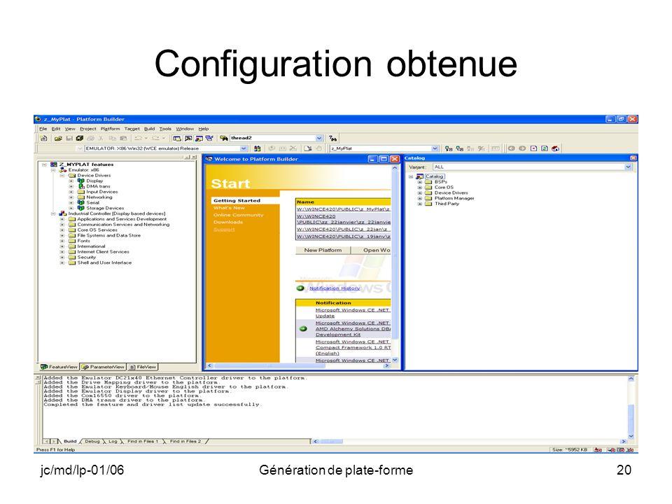 jc/md/lp-01/06Génération de plate-forme20 Configuration obtenue