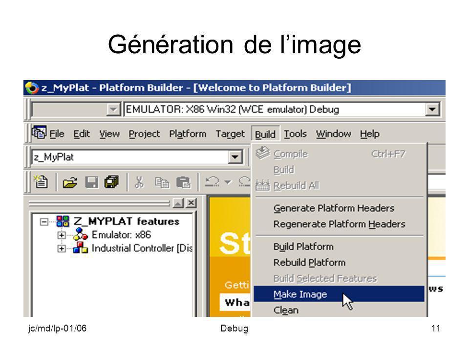 jc/md/lp-01/06Debug11 Génération de limage