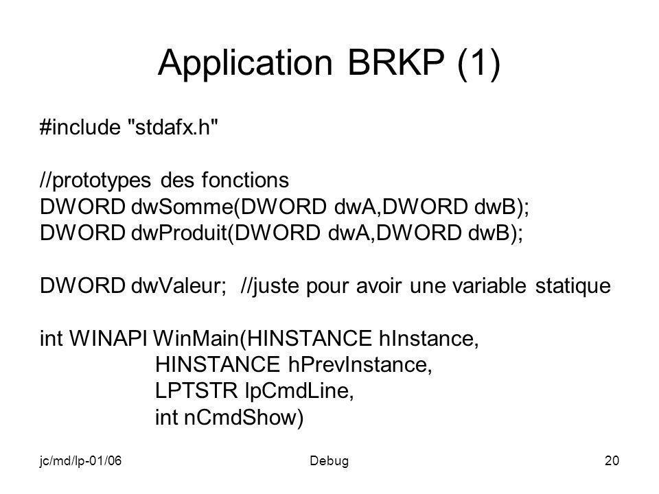 jc/md/lp-01/06Debug20 Application BRKP (1) #include