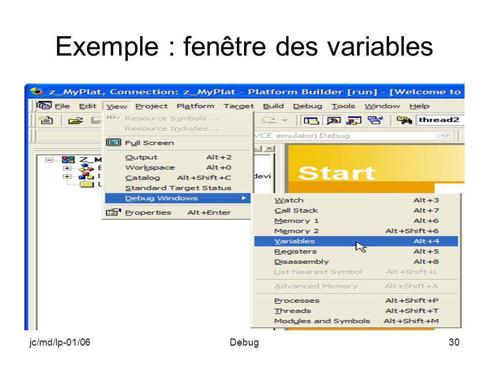 jc/md/lp-01/06Debug30 Exemple : fenêtre des variables