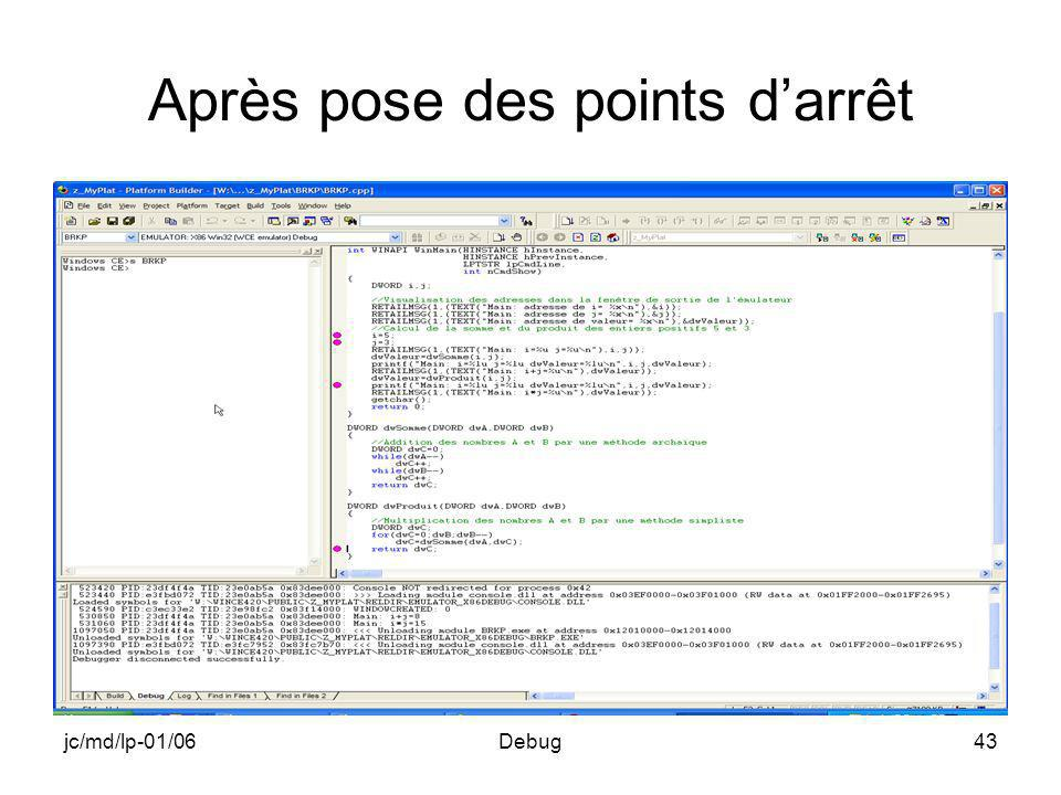 jc/md/lp-01/06Debug43 Après pose des points darrêt