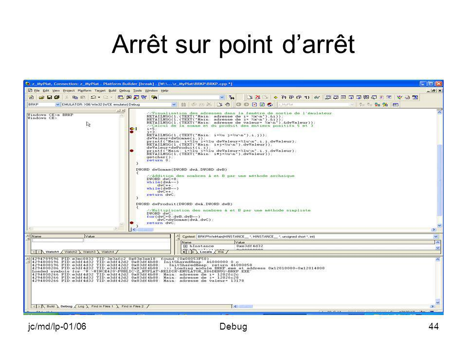 jc/md/lp-01/06Debug44 Arrêt sur point darrêt
