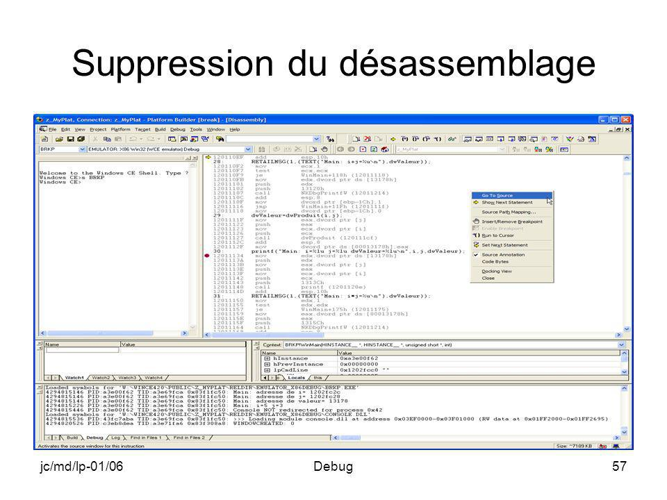 jc/md/lp-01/06Debug57 Suppression du désassemblage