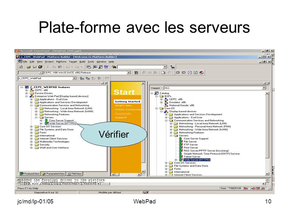 jc/md/lp-01/05WebPad10 Plate-forme avec les serveurs Vérifier