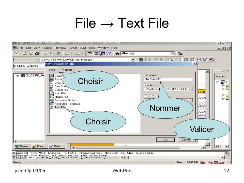 jc/md/lp-01/05WebPad12 File Text File Choisir Nommer Valider