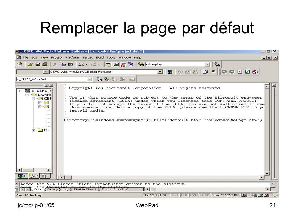 jc/md/lp-01/05WebPad21 Remplacer la page par défaut