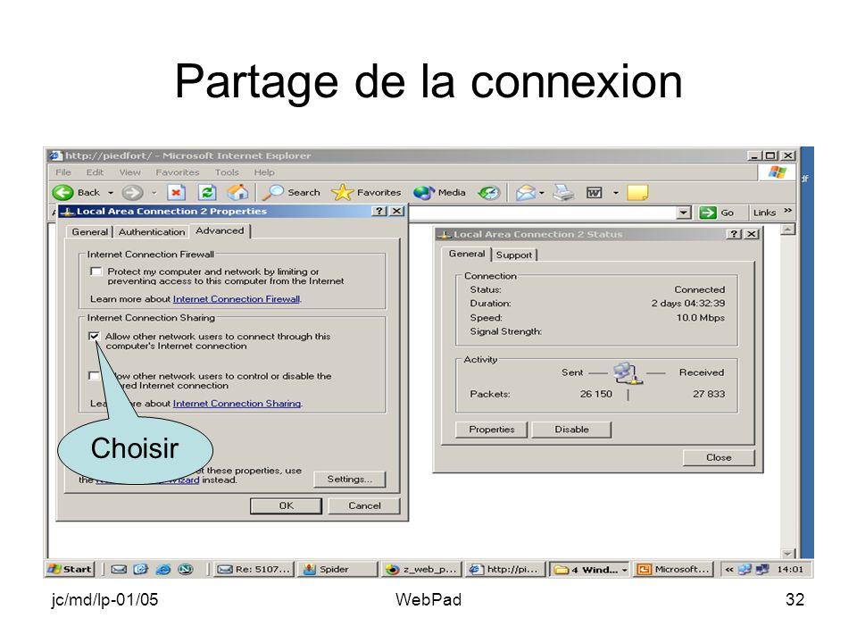 jc/md/lp-01/05WebPad32 Partage de la connexion Choisir