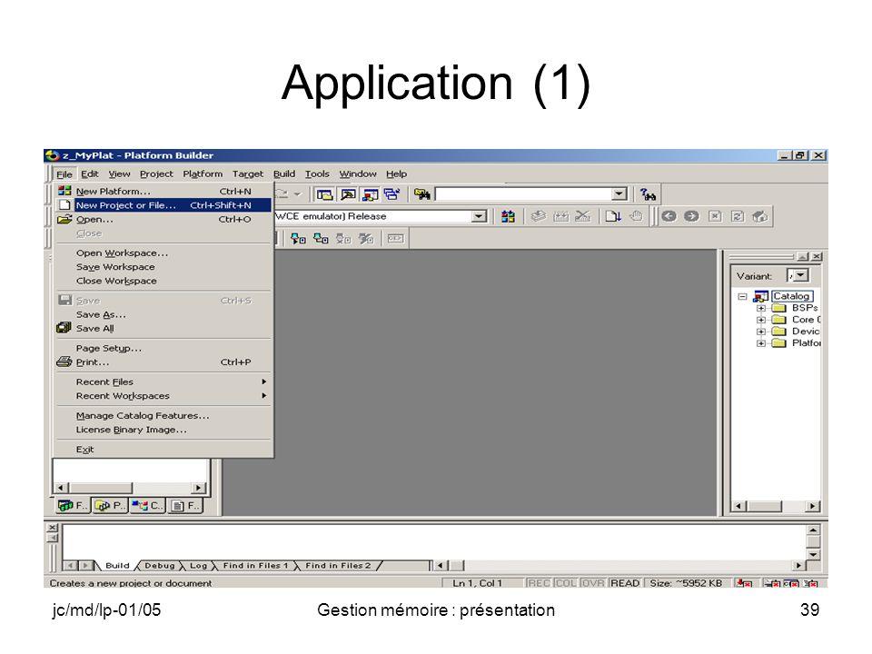 jc/md/lp-01/05Gestion mémoire : présentation39 Application (1)