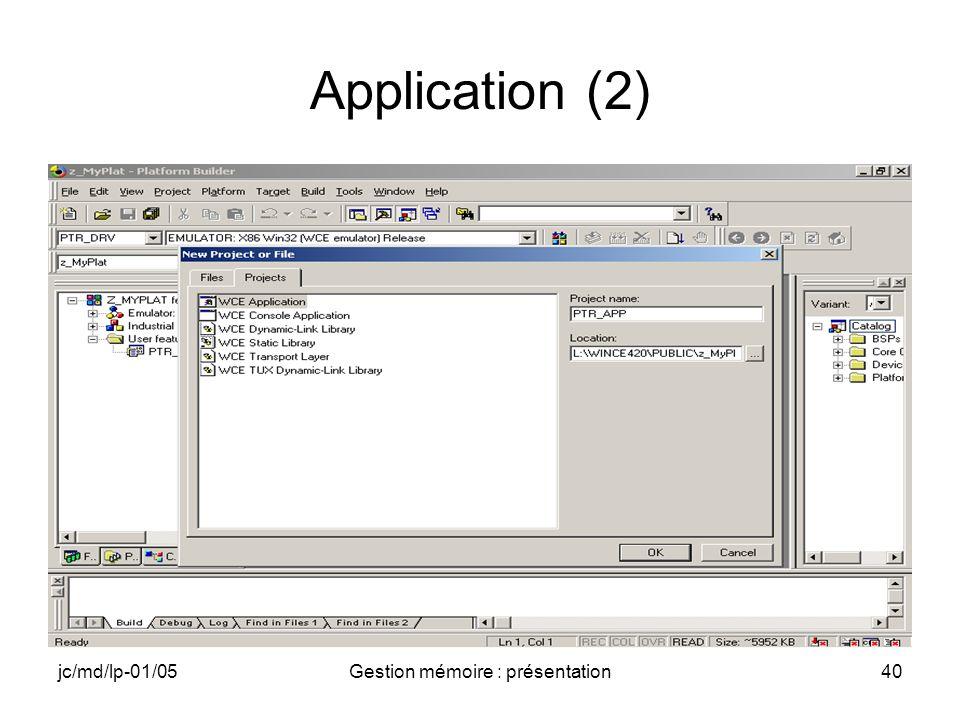 jc/md/lp-01/05Gestion mémoire : présentation40 Application (2)
