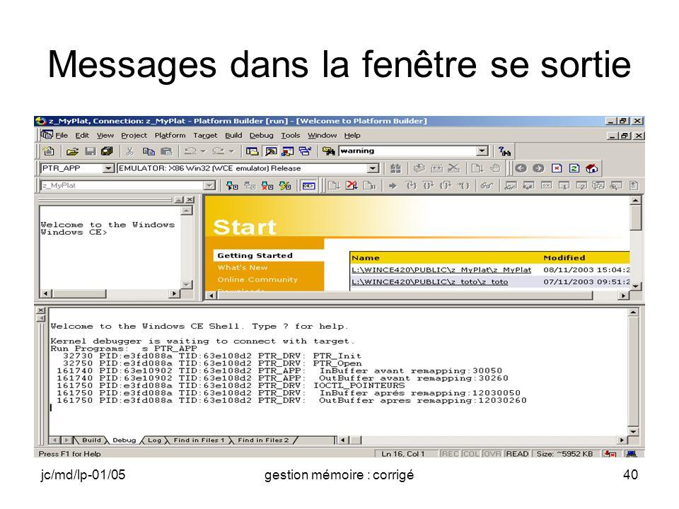 jc/md/lp-01/05gestion mémoire : corrigé40 Messages dans la fenêtre se sortie