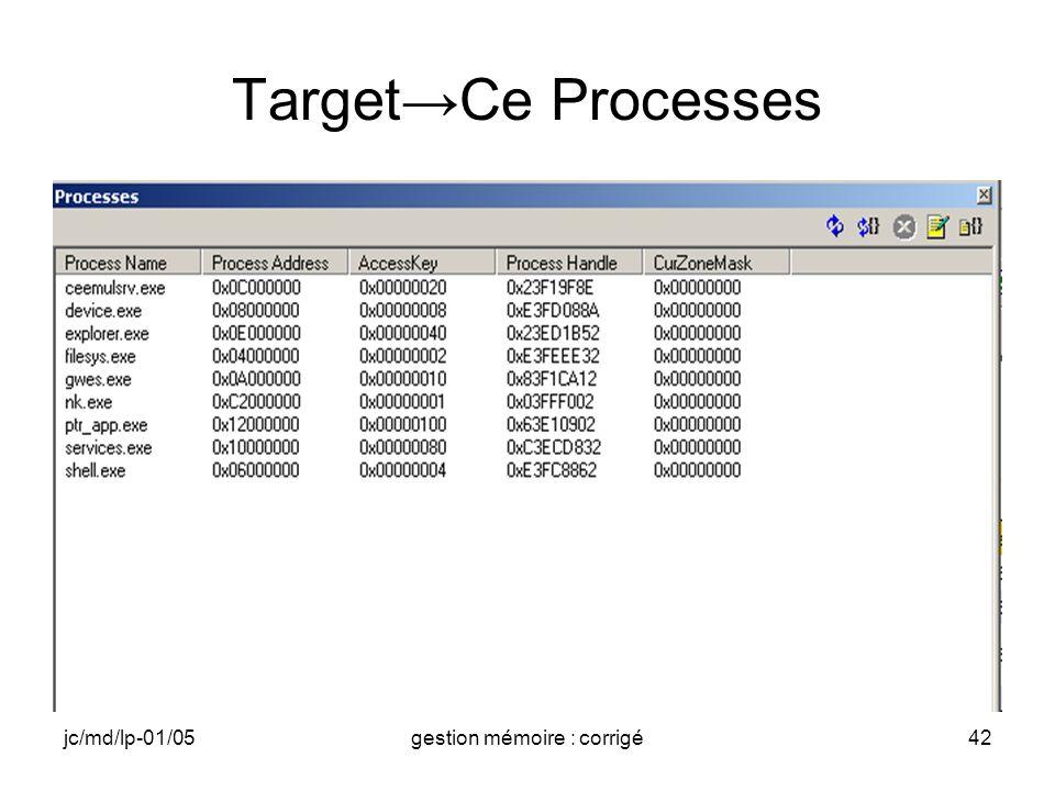 jc/md/lp-01/05gestion mémoire : corrigé42 TargetCe Processes