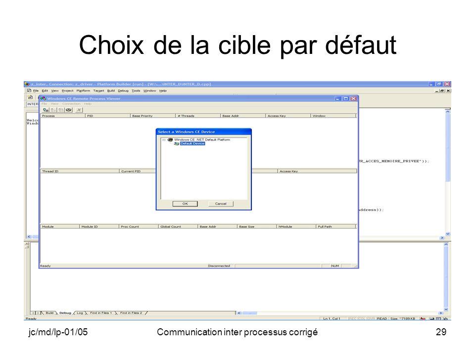jc/md/lp-01/05Communication inter processus corrigé29 Choix de la cible par défaut