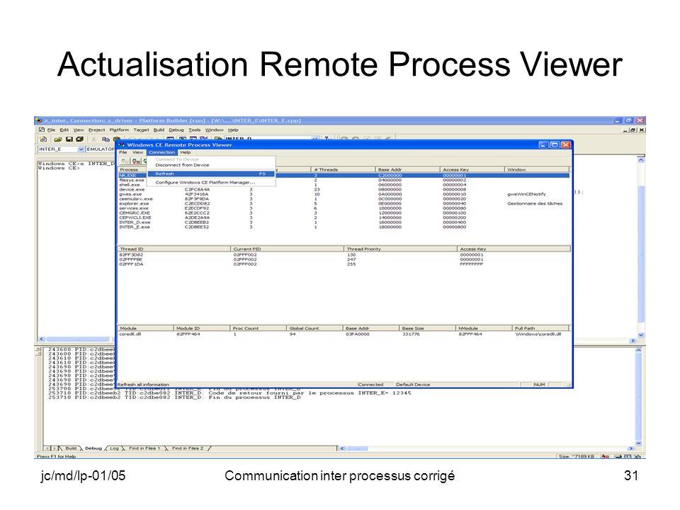 jc/md/lp-01/05Communication inter processus corrigé31 Actualisation Remote Process Viewer