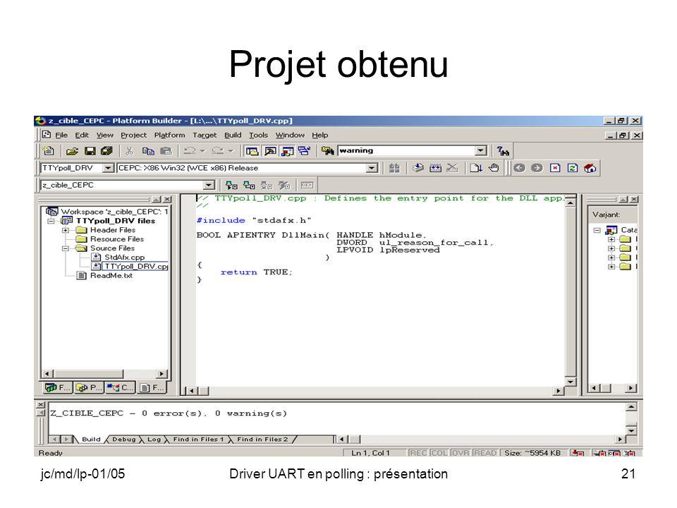 jc/md/lp-01/05Driver UART en polling : présentation21 Projet obtenu