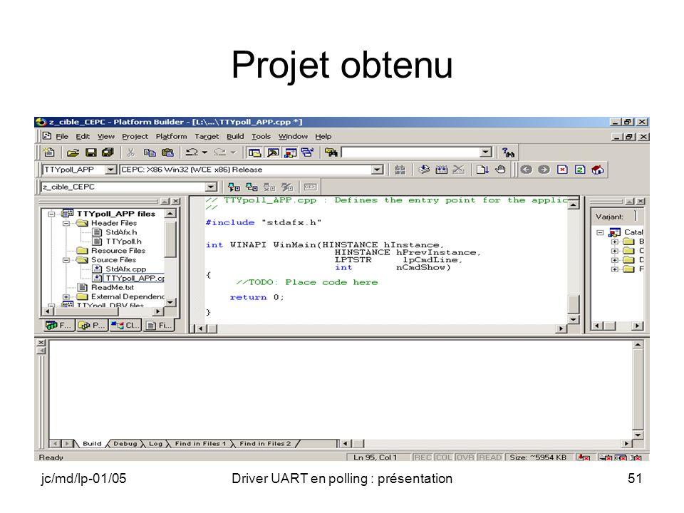 jc/md/lp-01/05Driver UART en polling : présentation51 Projet obtenu