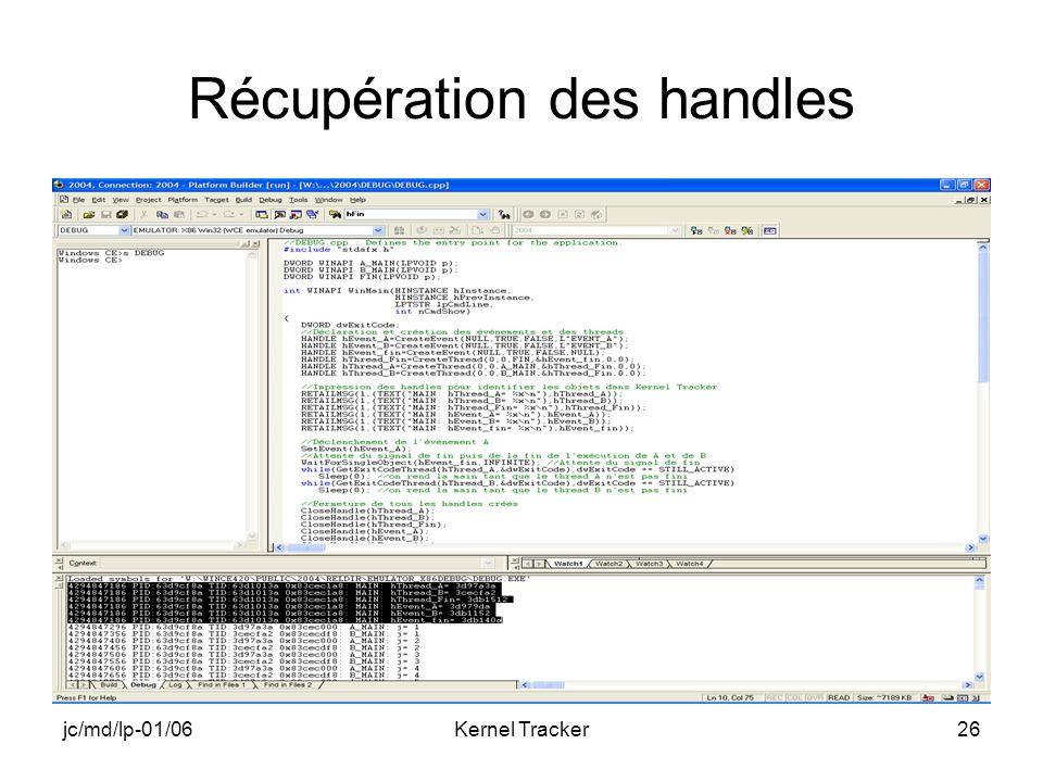 jc/md/lp-01/06Kernel Tracker26 Récupération des handles