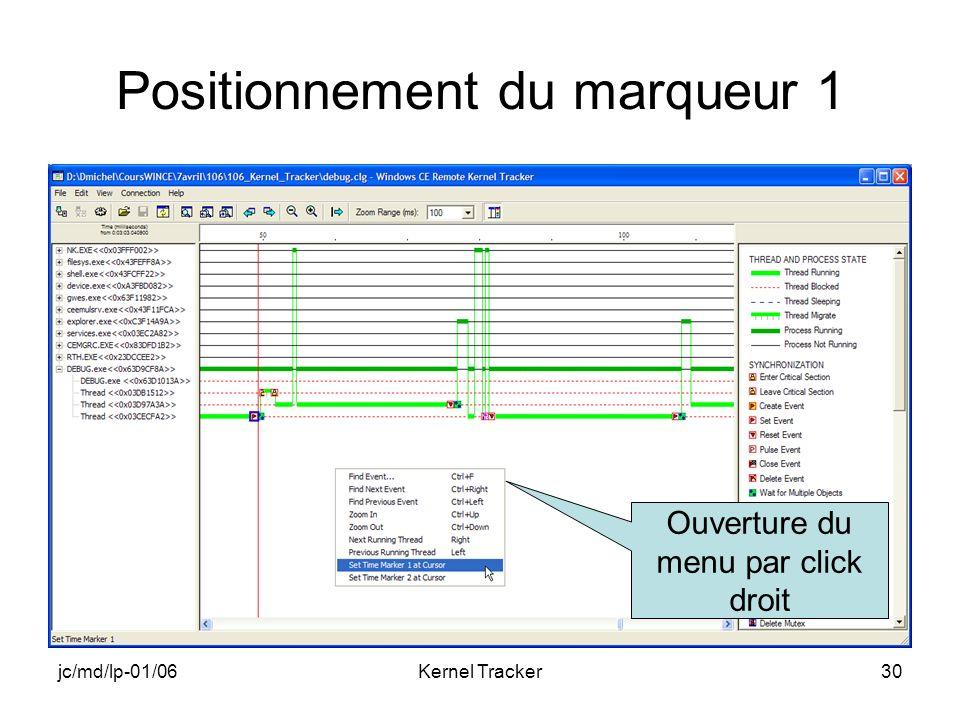 jc/md/lp-01/06Kernel Tracker30 Positionnement du marqueur 1 Ouverture du menu par click droit