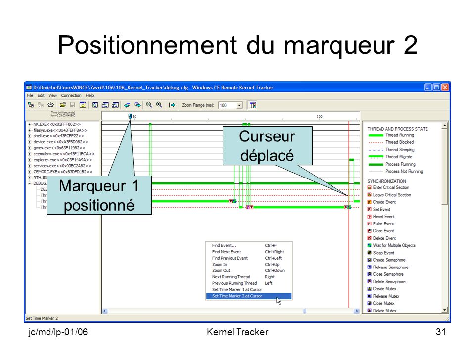 jc/md/lp-01/06Kernel Tracker31 Positionnement du marqueur 2 Marqueur 1 positionné Curseur déplacé