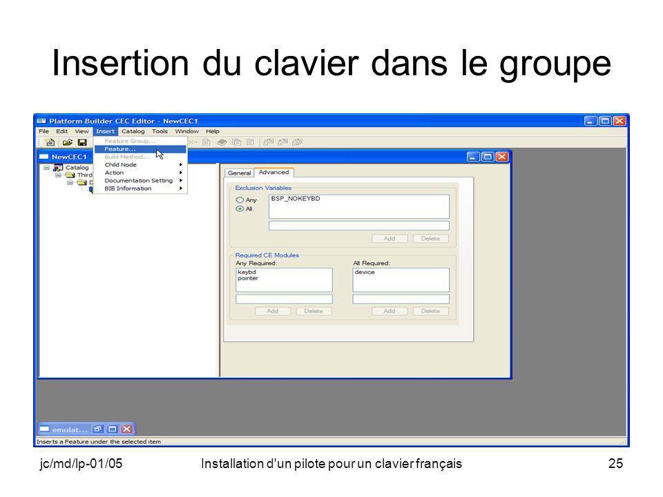 jc/md/lp-01/05Installation d un pilote pour un clavier français25 Insertion du clavier dans le groupe